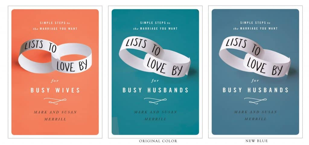Merrill. Mark and Susan. Lists to Love By for Busy Husbands. COVER COMP. Color options. 050216.